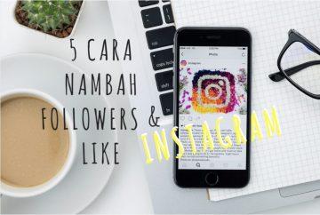 5-cara-nambah-followers-dan-like-instragram