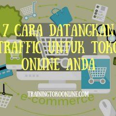7-cara-datangkan-traffict-untuk-toko-online-anda